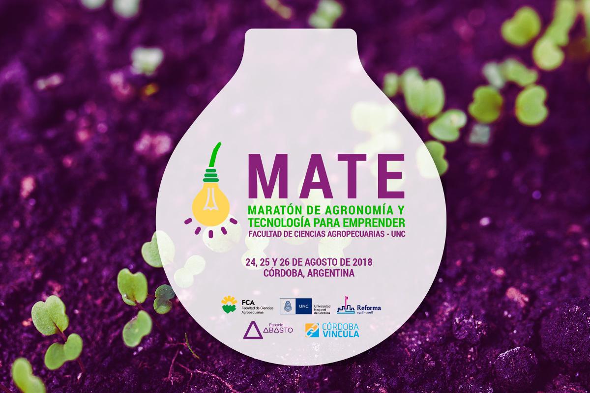 Llega MATE, la Maratón de Agronomía, Sustentabilidad, Tecnologías y Emprendedorismo