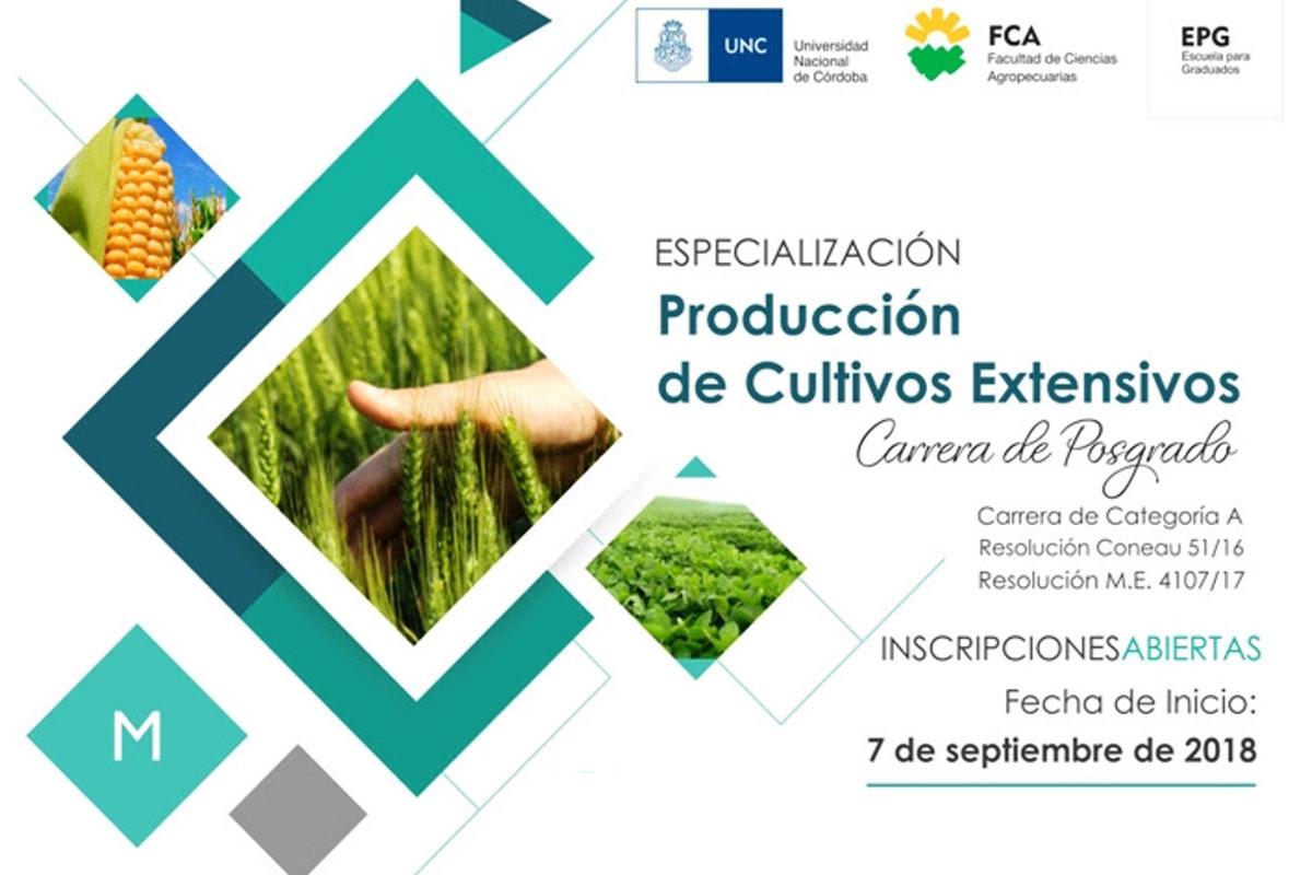 Están abiertas las inscripciones para la Especialización en Producción de Cultivos Extensivos