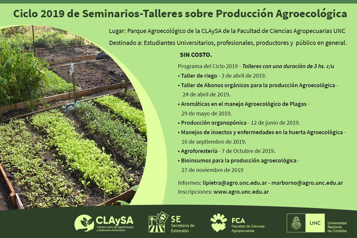 """Ciclo 2019 de Seminarios-Talleres sobre Producción Agroecológica"""
