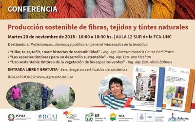 CONFERENCIA: PRODUCCIÓN SOSTENIBLE DE FIBRAS, TEJIDOS Y TINTES NATURALES